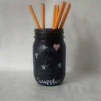 Chalkboard Mason jar, Vase, chalkboard art, desk organizer, home decor.
