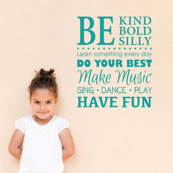 Be Kind Bold Silly Wall Decal - Make Music - Have Fun - Children Wall Sticker - Medium
