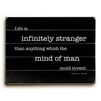 """Infinitely Stranger"" Sherlock Holmes Quote by Artist Sandra Berney Wood Sign"