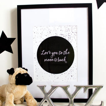 PRINTABLE Quote //nursery, geometric, love quote, geometric, quote poster, calligraphy, moon quote, moon print, star print, black and white,