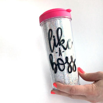 Like a Boss Travel Mug  // Boss Lady Tumbler // Coffee Tumbler // Sparkle Tumbler // To Go Cup // Boss Babe // Gift for Her