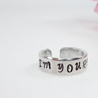 I'm Yours Ring - Love Ring - Valentine's Ring - Promise Ring - Stamped Ring - Girlfriend Gift - Aluminum Ring - Adjustable Ring - Skinny