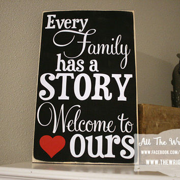 "12x18"" Every Family Has A Story Wood Sign"