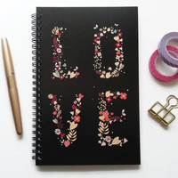 Writing journal, spiral notebook, bullet journal, cute notebook, diary, sketchbook, floral, black, flowers, blank lined or grid paper - Love