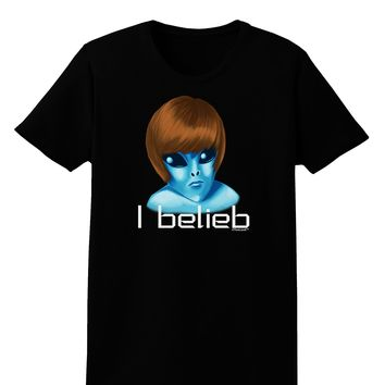 Extraterrestial - I Belieb Womens Dark T-Shirt by TooLoud