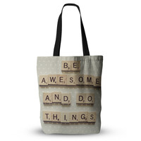"Cristina Mitchell ""Be Awesome And Do Things"" Wooden Letters Everything Tote Bag"