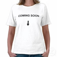 Coming Soon Pregnant Womans - T-Shirt from Zazzle.com
