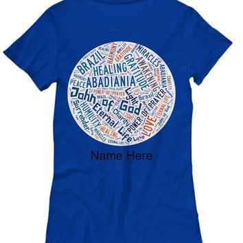 John of God Abadiania, Women´s Tee, Personalized Name
