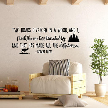 Two Roads Diverged In A Wood Robert Frost Inspirational Wall Decal Quote, Wanderlust Wall Decal Road Less Traveled Vinyl Sayings Decals #168