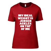 Jensen Ackles - My Ideal Weight is Jensen Ackles on Top of Me Crew TShirt | Dean Winchester | Supernatural | Workout Shirt