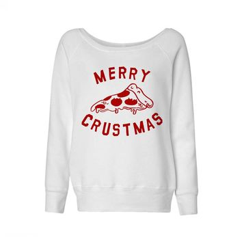 Merry Crustmas Pizza (Red) Wideneck Sweatshirt