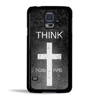 Think Positive Case for Samsung Galaxy S5