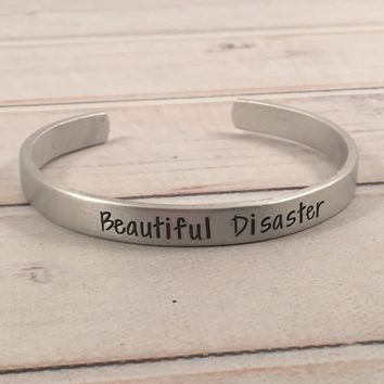 """Beautiful Disaster"" Cuff Bracelet - Your choice of metals"