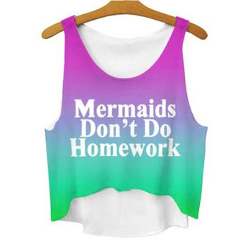Ombre Mermaids Don't Do Homework Quote Crop Top Tee | DOTOLY