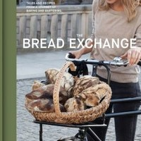 The Bread Exchange: Tales and Recipes from a Journey of Baking and Bartering