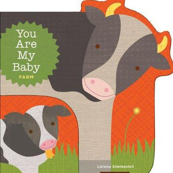 You Are My Baby Farm Book
