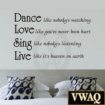 Dance Like Nobodys Watching, Inspirational Wall Quotes   Vinyl Lettering
