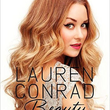 Lauren Conrad Beauty by Lauren Conrad (Bargain Books)