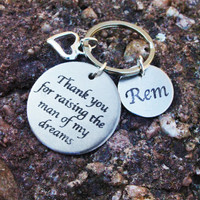 Thank You For Raising the Man of My Dreams - Personalized Keychain - Mother in Law Gift - Personalized Engraved Keychain