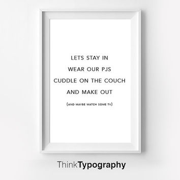 Motivational Wall Decor Typography Poster stay in pajamas Inspirational Print Home Decor Winter Gift Kitchen Decor Women couple love