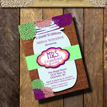 Mrs. MASON JAR Bridal Shower Invitation Burlap and Lace Rustic Rehearsal Dinner Wedding invitations any color Purple Mint