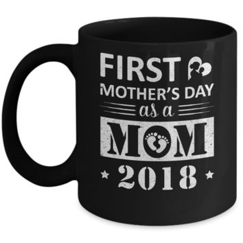 First Mother's Day 2018 New Moms Baby Mug