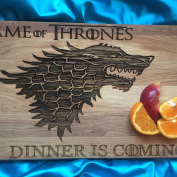 Game of Thrones cutting board Dinner is coming wooden cutting board Oak personalized cutting board Gift for Him