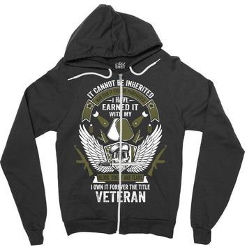 I Own It Forever The Title Veteran Zipper Hoodie