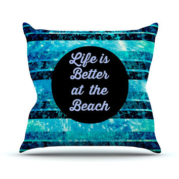 "Ebi Emporium ""Life is Better at the Beach"" Blue Aqua Throw Pillow"