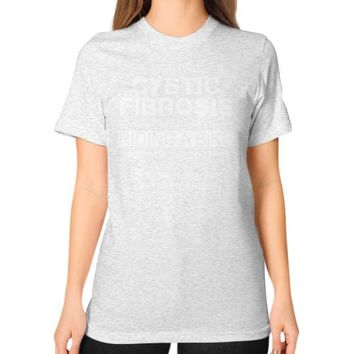 FIGHTING CYSTIC FIBROSIS Unisex T-Shirt (on woman)