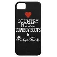 Love Country Music, Cowboy Boots and Pickup Trucks iPhone 5/5S Case