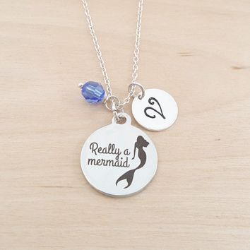 Really A Mermaid - Mermaid Necklace - Personalized Necklace - Initial Necklace - Swarovski Birthstone - Sterling Silver / Gift for Her