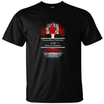 CANADIAN GROWN WITH DUTCH ROOTS GREAT SHIRT - Ultracotton T-Shirt