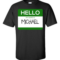Hello My Name Is MICHAEL v1-Unisex Tshirt