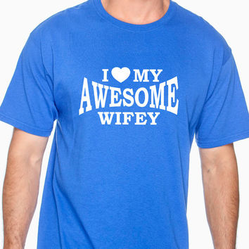 I heart my awesome wifey, t-shirt for husband, gift for husband, anniversary, marriage, relationship, wedding, birthday, t shirt, gift