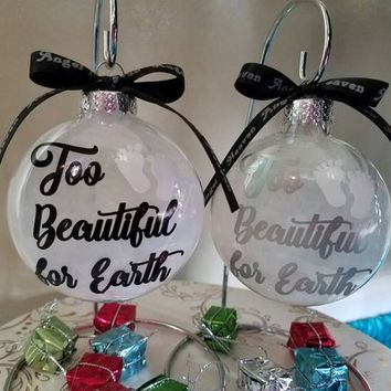 Miscarriage Memorial Gift - Too Beautiful For Earth Infant Loss Gift, Angel Feathers Christmas Ornament SIDS Add Name & Date