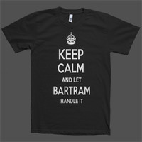 Keep Calm and let Bartram Handle it Personalized Name T-Shirt