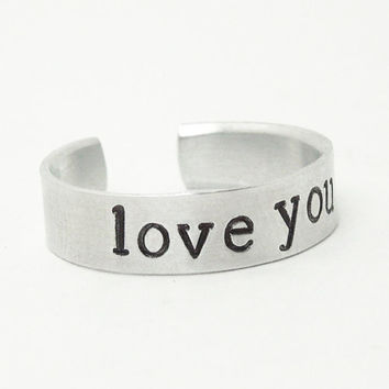 love you ring - Hand-stamped promise ring - Relationship ring Commitment ring Romantic ring