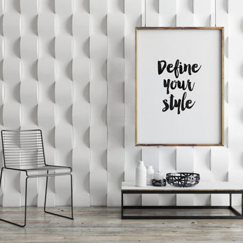 "PRINTABLE Art"" Define Your Style""Inspirational Art,Motivational Quote,Style Print,Fashion Print,Wall Art Quotes,Best Words,Gallery Decor"
