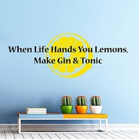 Wall Decals Quote When Life Hands You Lemons Make Gin & Tonic Kitchen Cafe Restaurant Bar Vinyl Decal Sticker Home Interior Design Art Murals Living Room Decor