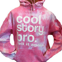 COOL STORY BRO, EXTRA HEAVY TIE DYE HOODED SWEATSHIRT,  S-3XL