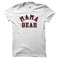 Mama bear - Best mama ever - Best mom ever - World's okayest mom - Gray/White Unisex T-Shirt - 046