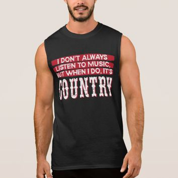 Listen To Country Sleeveless Shirt
