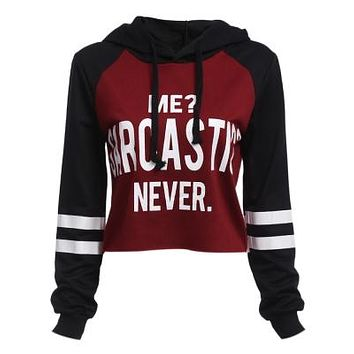 I Speak Fluent Sarcasm/Me? Sarcastic Never Cropped Hoodie Sweater