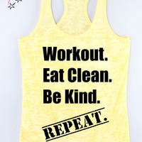 Workout Eat Clean Be Kind Repeat Exercise Tank Tops