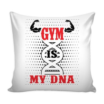 Funny Weightlifting Graphic Pillow Cover Gym Is My DNA