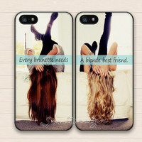 Every brunette needs a blonde best friend iPhone 5 5s Case,iPhone 4 4s Case,Samsung Galaxy S3 S4 Case,BFF friends Hard Rubber Double Cases
