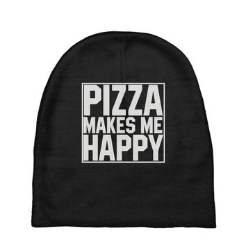 pizza makes me happy Baby Beanies