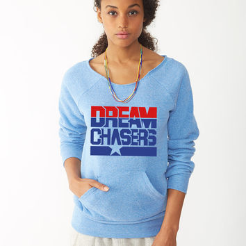 Dream Chasers Design 2 ladies sweatshirt