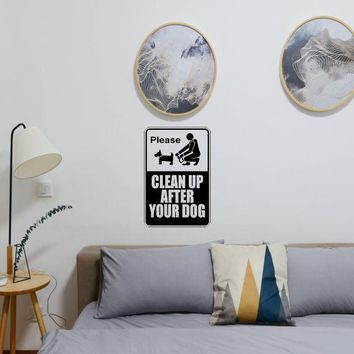 Please clean up after your dog Sign Vinyl Wall Decal - Removable (Indoor)